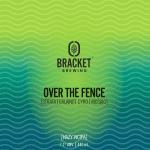 Over The Fence – Hazy WCIPA